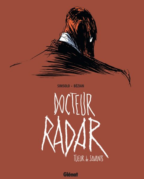 Docteur Radar : Tueur de savants