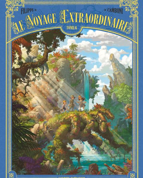 Le Voyage extraordinaire - Tome 6