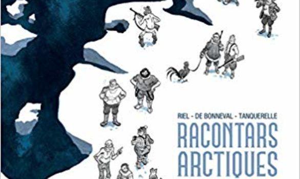 Intégrale Racontars Arctiques